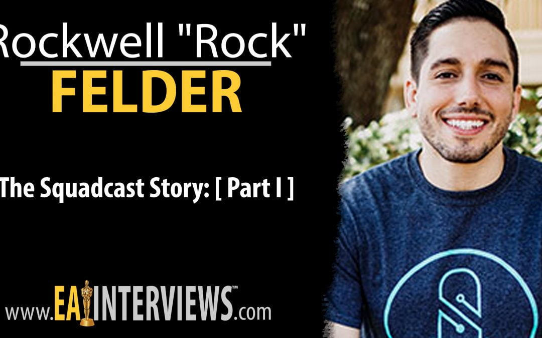 "0202: The Squadcast Story: [ Part I ] with Rockwell ""Rock"" Felder"