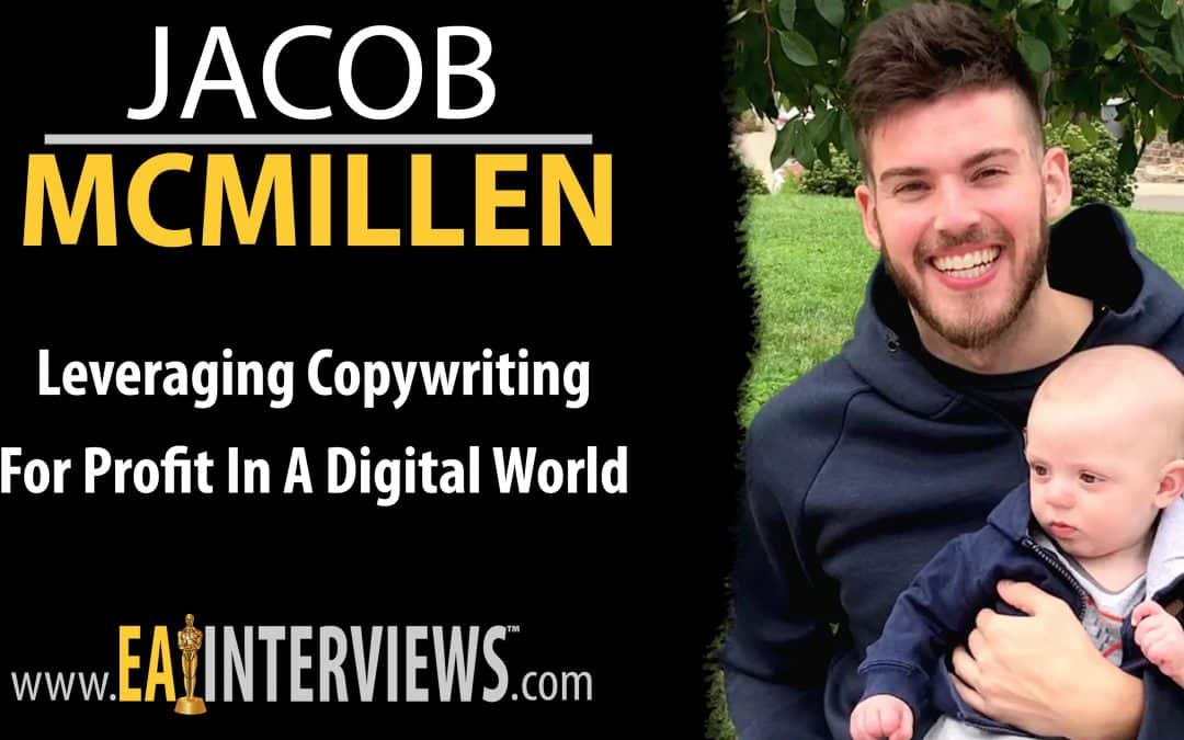 Leveraging Copywriting For Profit in a Digital World with Jacob McMillen on Episode #0243